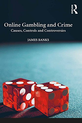 online-gambling-and-crime-causes-controls-and-controversies