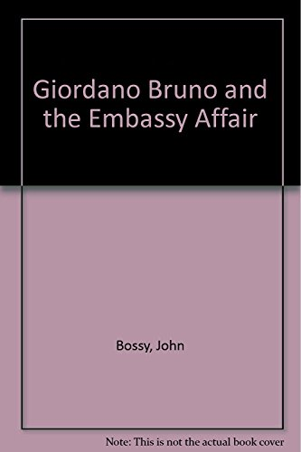 giordano-bruno-and-the-embassy-affair