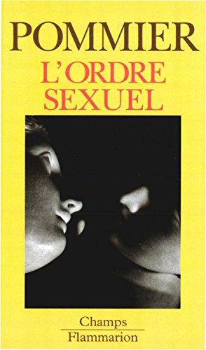 En ligne téléchargement L'ordre sexuel epub, pdf