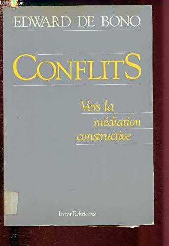 Conflits/vers la mediation constructive