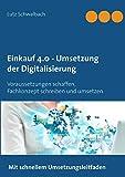 Einkauf 4.0 - Umsetzung der Digitalisierung: