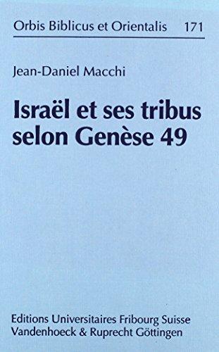 Israel Et Ses Tribus Selon Genese 49