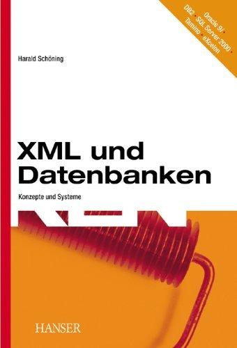 XML und Datenbanken: Konzepte und Systeme by Harald Schöning (2002-11-21)