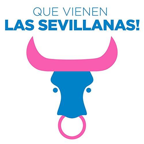 Que vienen las Sevillanas!