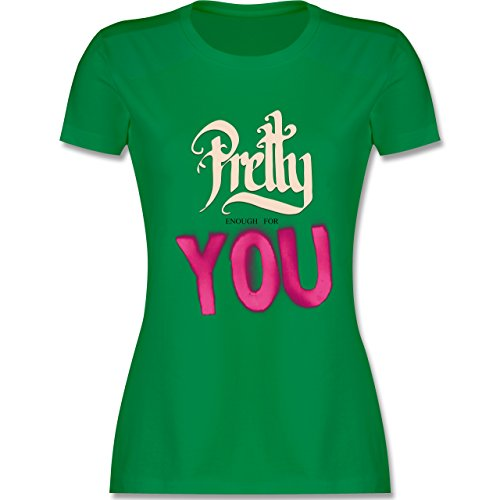Statement Shirts - Pretty enough for you - tailliertes Premium T-Shirt mit Rundhalsausschnitt für Damen Grün
