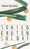 Schildkrötensoldat: Roman (suhrkamp taschenbuch)