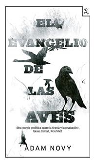 El evangelio de las aves par Adam Novy