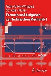 Formeln und Aufgaben zur Technischen Mechanik 1: Statik (Springer-Lehrbuch)