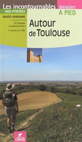 Autour de Toulouse par Hervé Milon