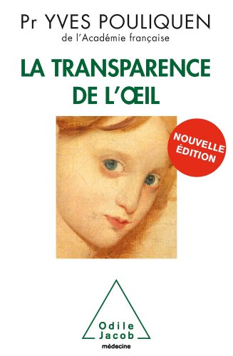 Transparence de l'œil (La) (Sciences)