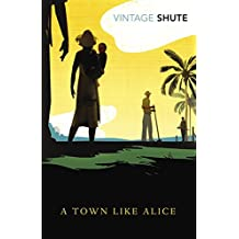 A Town Like Alice (Vintage Classics)