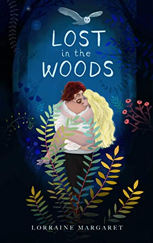 Lost in the Woods by Lorraine Margaret