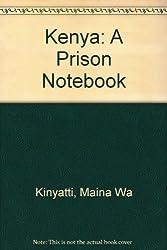 Kenya: A Prison Notebook