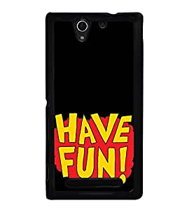 Have Fun 2D Hard Polycarbonate Designer Back Case Cover for Sony Xperia C3 Dual :: Sony Xperia C3 Dual D2502