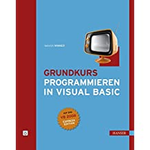 Grundkurs Programmieren in Visual Basic
