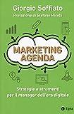Marketing agenda. Strategie e strumenti per il manager dell'era digitale