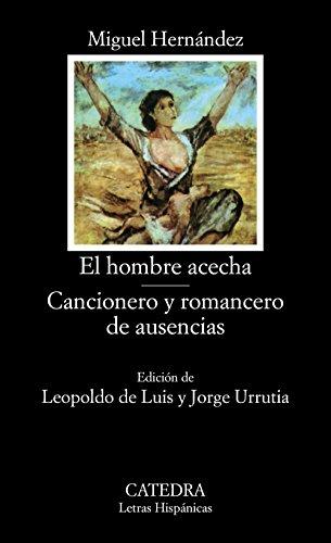 El hombre acecha; Cancionero y romancero de ausencias (Letras Hispánicas) por Miguel Hernández