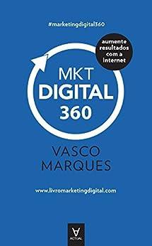 Marketing Digital 360 (Portuguese Edition) by [Marques, Vasco]