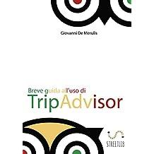Breve guida all'uso di TripAdvisor