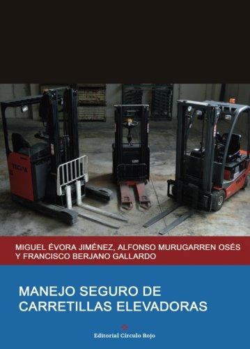 Manejo seguro de carretillas elevadoras por Miguel Évora Jiménez