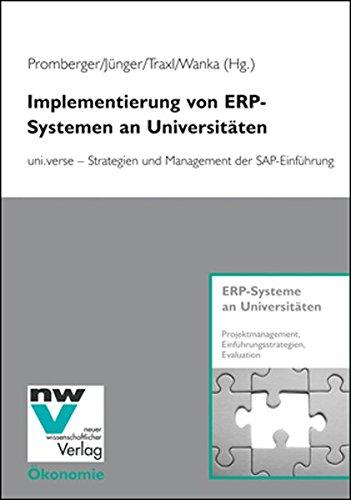 Implementierung von ERP-Systemen an Universitäten: uni.verse - Strategien und Management der SAP-Einführung