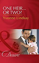 One Heir...Or Two? (Mills & Boon Desire) (Billionaires and Babies, Book 77)