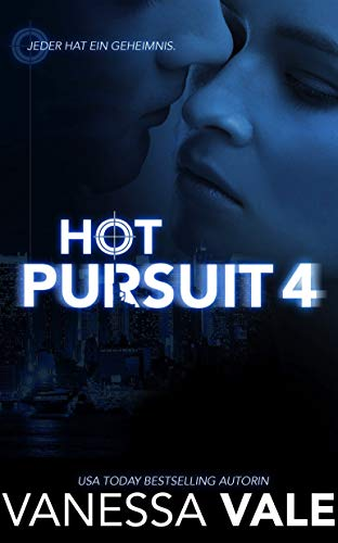 Hot Pursuit - 4 (Romantische Thriller)