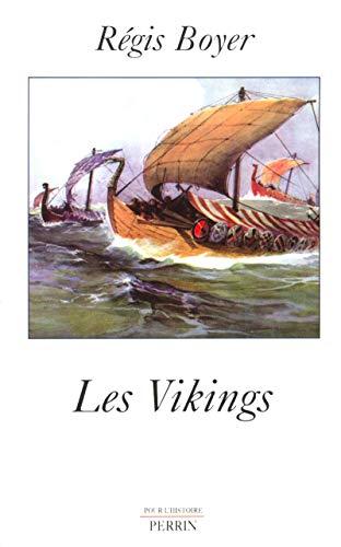 Les Vikings par Régis Boyer