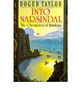 [Into Narsindal [ INTO NARSINDAL ] By Taylor, Roger ( Author )Apr-03-2007 Paperback