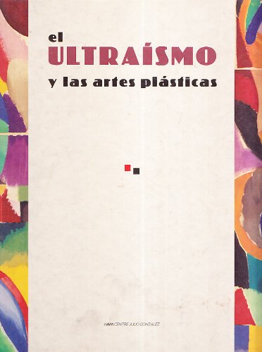 Ultraismo y las Artes Plasticas epub