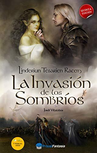 La invasión de los sombríos: Linderiun Tesarien Racem de [Villalobos, Jordi]