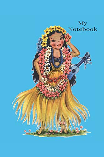 Notebook: Vintage  traditional Hawaiian  Costume. Dolls of The World Notebook