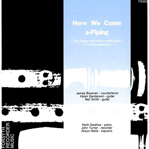 Here We Come a-Piping - The Songs