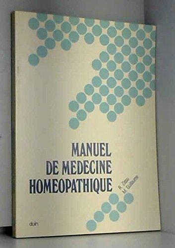 Manuel de médecine homéopathique : Principes et méthode, matière médicale