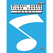 Michael Aaron Piano Course  Theory  Grade 5