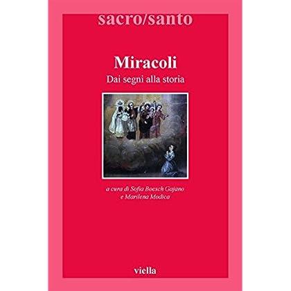 Miracoli: Dai Segni Alla Storia