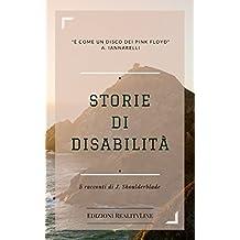 Storie di Disabilità: 5 Racconti Speciali