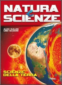 Natura e scienze. Scienze della terra-Metodo e conoscenze di base. Per le Scuole superiori. Con espansione online