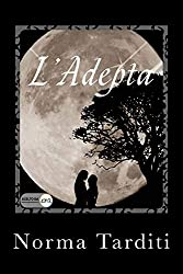 L'Adepta (Eternity Vol. 3)