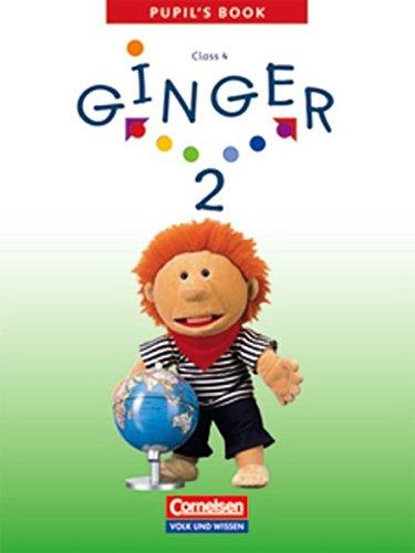 Ginger - Ausgabe für die östlichen Bundesländer und Berlin - 2003 / Band 2: 4. Schuljahr - Pupil´s Book,