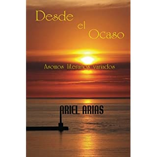 Desde el Ocaso: Asomos literarios variados