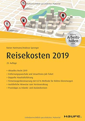 Reisekosten 2019 - inkl. Arbeitshilfen online (Haufe Fachbuch)