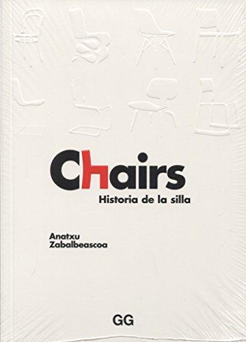 Chairs. Historia de la silla por Anatxu Zabalbeascoa