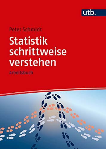 Statistik schrittweise verstehen (Schritt für Schritt, Band 8561)