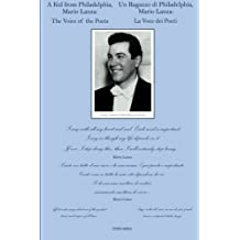 A Kid From Philadelphia,: Mario Lanza: The Voice of the Poets