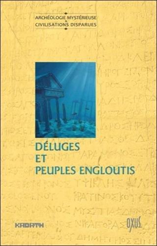 Déluges et peuples engloutis par Jacques Gossart, Patrick Ferryn, Collectif