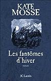 Fantômes d'hiver (Romans historiques)