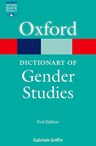 A Dictionary of Gender Studies (Oxford Quick Reference Online) (English Edition)