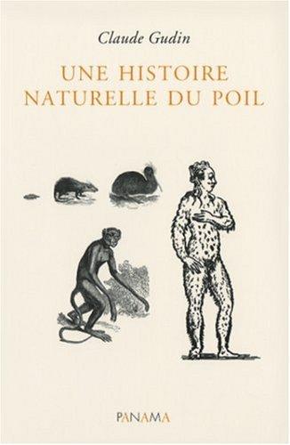 Une histoire naturelle du poil par Claude Gudin
