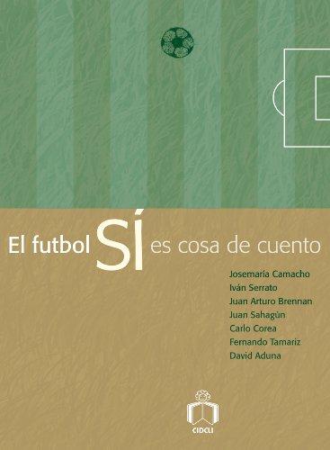 El futbol sí es cosa de cuento (Delta 3) por Antología